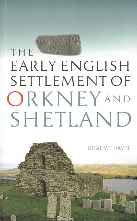 Image for THE EARLY ENGLISH SETTLEMENT OF ORKNEY AND SHETLAND