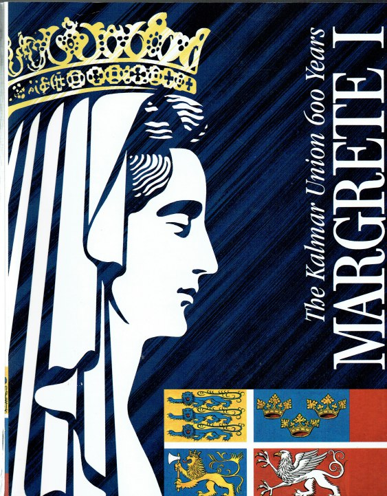 Image for MARGRETE I REGENT OF THE NORTH : THE KALMAR UNION 600 YEARS