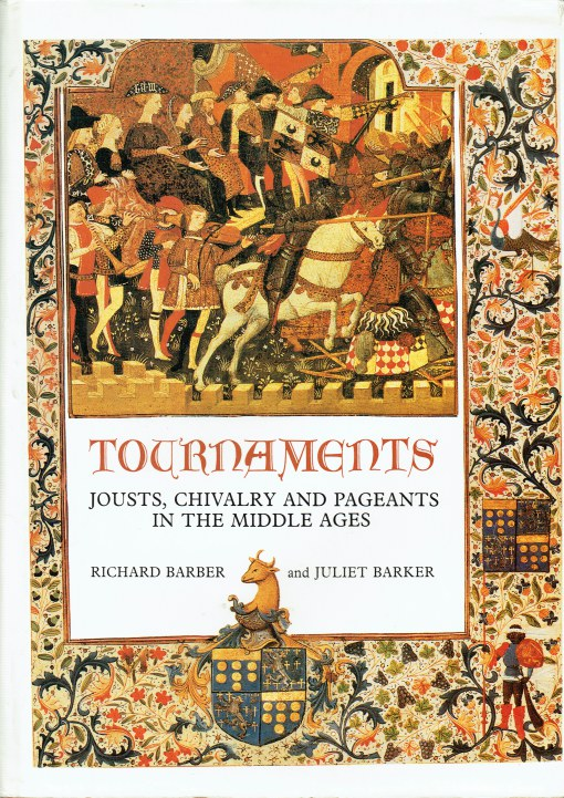 Image for TOURNAMENTS : JOUSTS, CHIVALRY AND PAGEANTS IN THE MIDDLE AGES