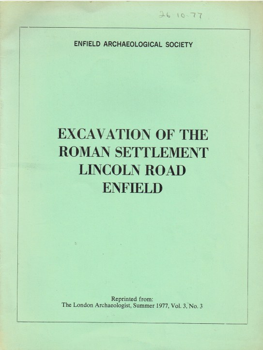 Image for EXCAVATION OF THE ROMAN SETTLEMENT, LINCOLN ROAD, ENFIELD