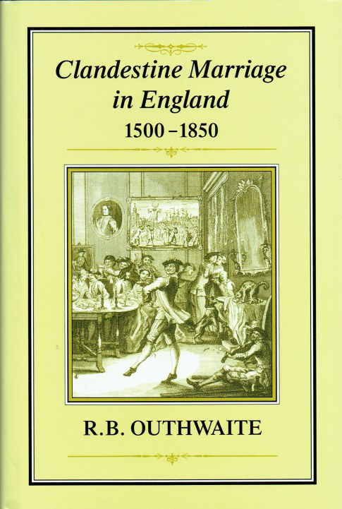 Image for CLANDESTINE MARRIAGE IN ENGLAND 1500-1850