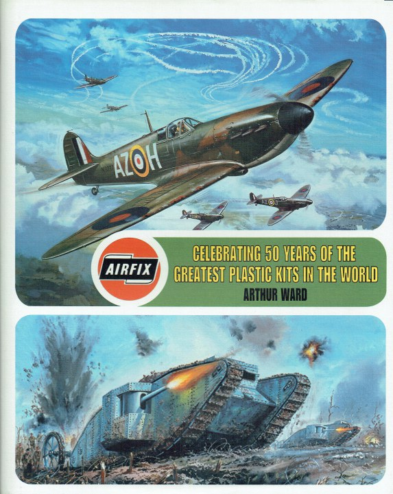 Image for AIRFIX : CELEBRATING 50 YEARS OF THE GREATEST PLASTIC KITS IN THE WORLD