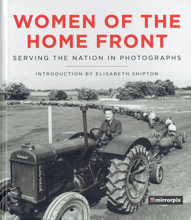 Image for WOMEN OF THE HOME FRONT : SERVING THE NATION IN PHOTOGRAPHS
