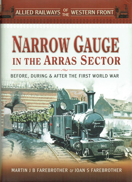 Image for NARROW GAUGE IN THE ARAS SECTOR : BEFORE, DURING AND AFTER THE FIRST WORLD WAR