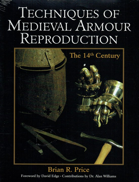 Image for TECHNIQUES OF MEDIEVAL ARMOUR REPRODUCTION