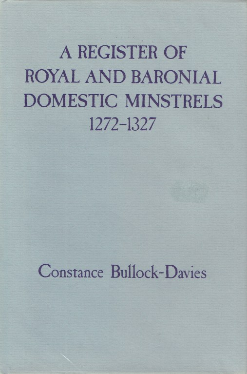 Image for REGISTER OF ROYAL AND BARONIAL DOMESTIC MINSTRELS 1272-1327