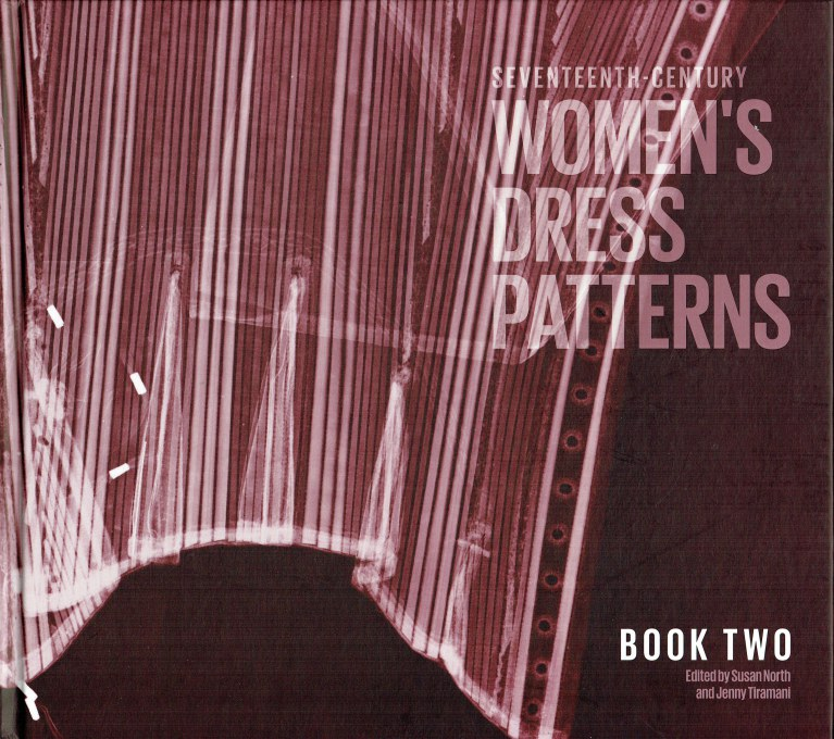 Image for SEVENTEENTH-CENTURY WOMEN'S DRESS PATTERNS - BOOK TWO