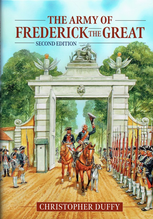 Image for THE ARMY OF FREDERICK THE GREAT (SECOND EDITION)