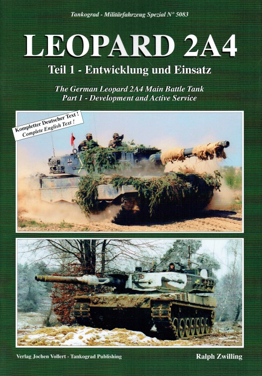 Image for LEOPARD 2A4 : THE GERMAN LEOPARD 2A4 MAIN BATTLE TANK PART 1 - DEVELOPMENT AND ACTIVE SERVICE