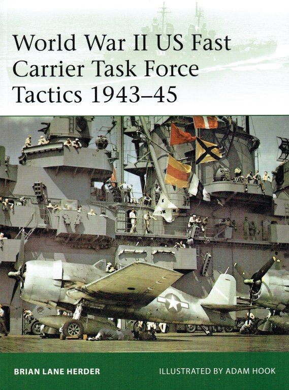Image for WORLD WAR II US FAST CARRIER TASK FORCE TACTICS 1943-45