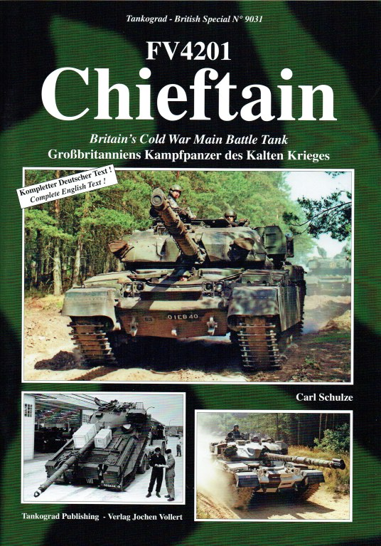 Image for FV4201 CHIEFTAIN : BRITAIN'S COLD WAR MAIN BATTLE TANK