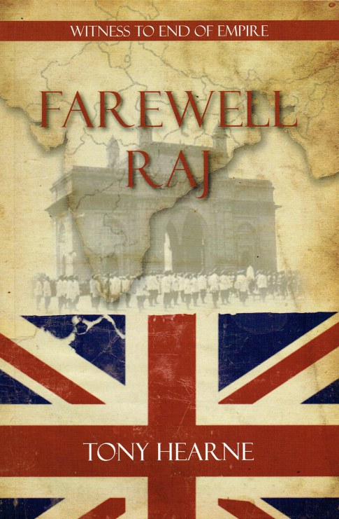Image for FAREWELL RAJ : WITNESS TO END OF EMPIRE