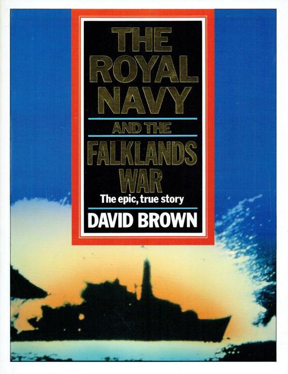 Image for THE ROYAL NAVY AND THE FALKLANDS WAR