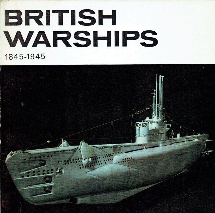 Image for BRITISH WARSHIPS 1845-1945