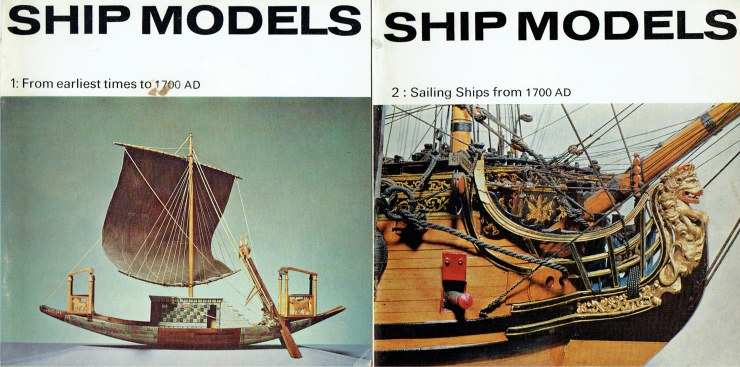 Image for SHIP MODELS 1: FROM EARLIEST TIMES TO 1700 AD + SHIP MODELS 2: SAILING SHIPS FROM 1700 AD (TWO BOOKLES)