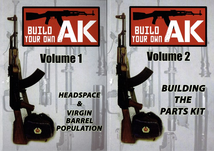 Image for BUILD YOUR OWN AK VOLUME 1: HEADSPACING & VIRGIN BARREL POPULATION + VOLUME 2: BUILDING THE PARTS KIT (TWO VOLUME SET)