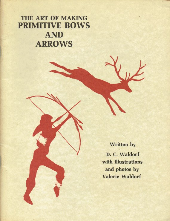 Image for THE ART OF MAKING PRIMITIVE BOWS AND ARROWS