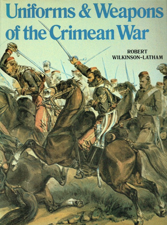 Image for UNIFORMS & WEAPONS OF THE CRIMEAN WAR