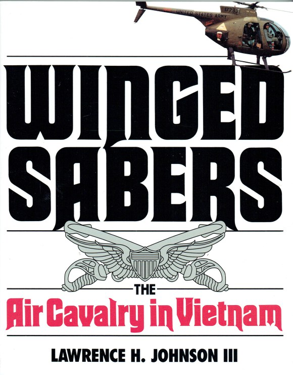 Image for WINGED SABERS : THE AIR CAVALRY IN VIETNAM 1965-1973