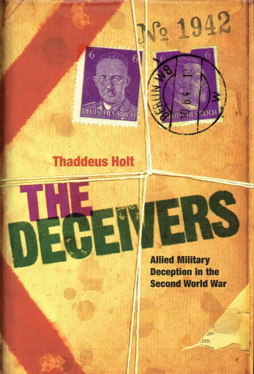 Image for THE DECEIVERS : ALLIED MILITARY DECEPTION IN THE SECOND WORLD WAR