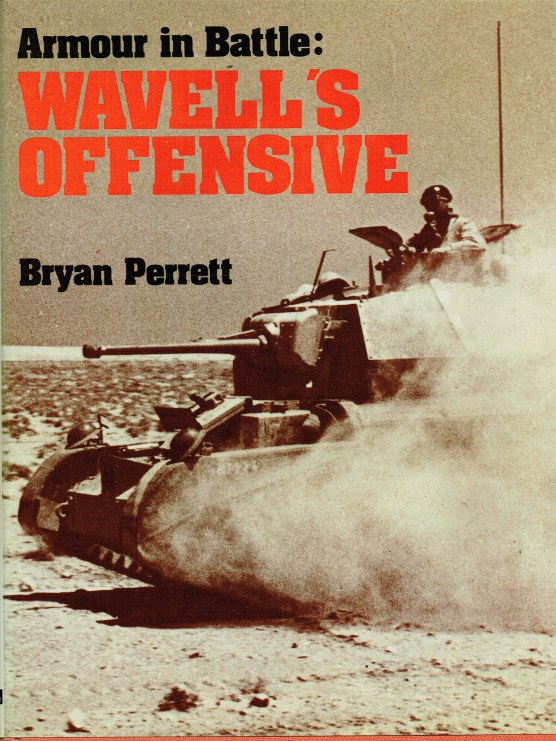 Image for ARMOUR IN BATTLE : WAVELL'S OFFENSIVE