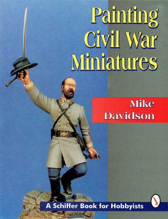 Image for PAINTING CIVIL WAR MINIATURES