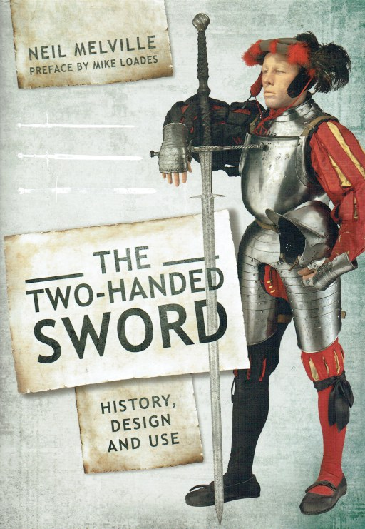 Image for THE TWO-HANDED SWORD : HISTORY, DESIGN AND USE