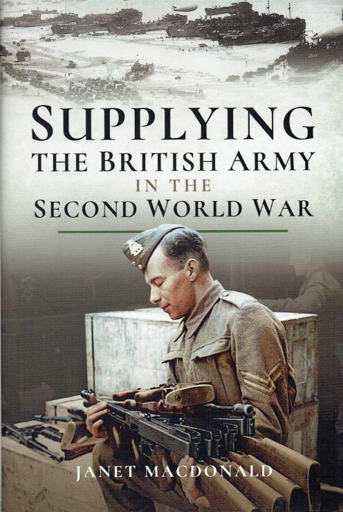 Image for SUPPLYING THE BRITISH ARMY IN THE SECOND WORLD WAR