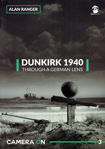 Image for CAMERA ON 3: DUNKIRK 1940 THROUGH A GERMAN LENS
