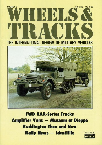 Image for WHEELS & TRACKS: THE INTERNATIONAL REVIEW OF MILITARY VEHICLES: NUMBER 5