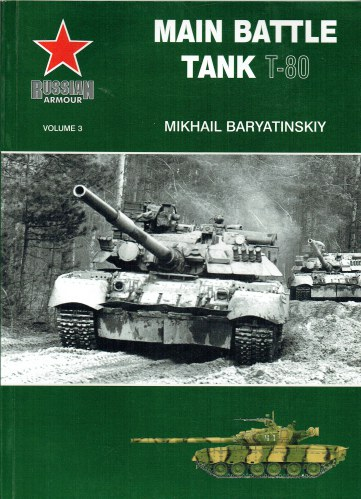 Image for RUSSIAN ARMOUR VOLUME 3: MAIN BATTLE TANK T-80
