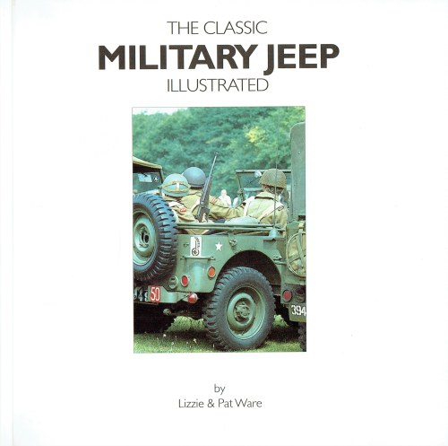 Image for THE CLASSIC MILITARY JEEP ILLUSTRATED