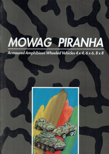 Image for MOWAG PIRANHA : ARMOURED AMPHIBIOUS WHEELED VEHICLES 4X4, 6X6, 8X8