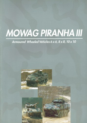 Image for MOWAG PIRANHA III : ARMOURED WHEELED VEHICLES 6X6, 8X8, 10X10
