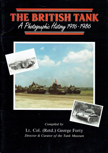 Image for THE BRITISH TANK : A PHOTOGRAPHIC HISTORY 1916-1986