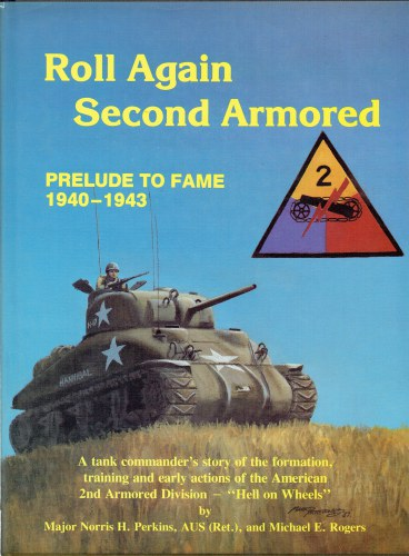 Image for ROLL AGAIN SECOND ARMORED : THE PRELUDE TO FAME 1940-43