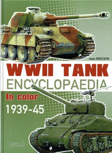 Image for WWII TANK ENCYCLOPAEDIA IN COLOR 1939-45