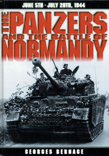 Image for THE PANZERS AND THE BATTLE OF NORMANDY : 5 JUNE TO 20 JULY 1944