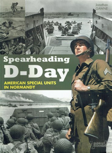 Image for SPEARHEADING D-DAY : AMERICAN SPECIAL UNITS IN NORMANDY