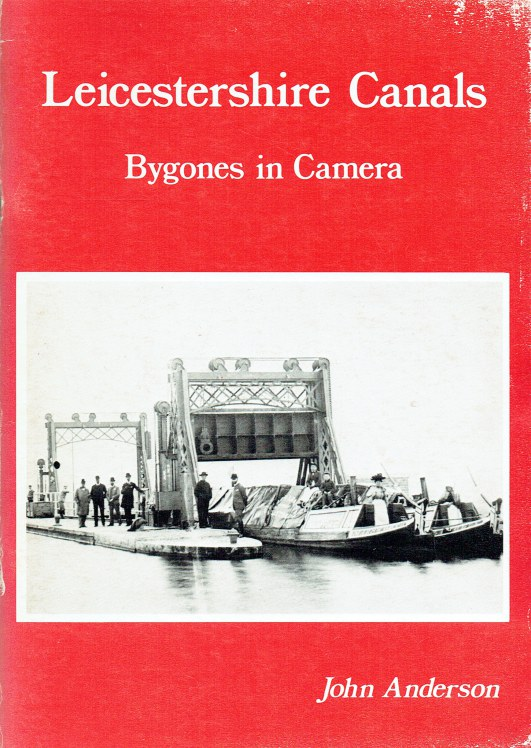 Image for LEICESTERSHIRE CANALS : BYGONES IN CAMERA