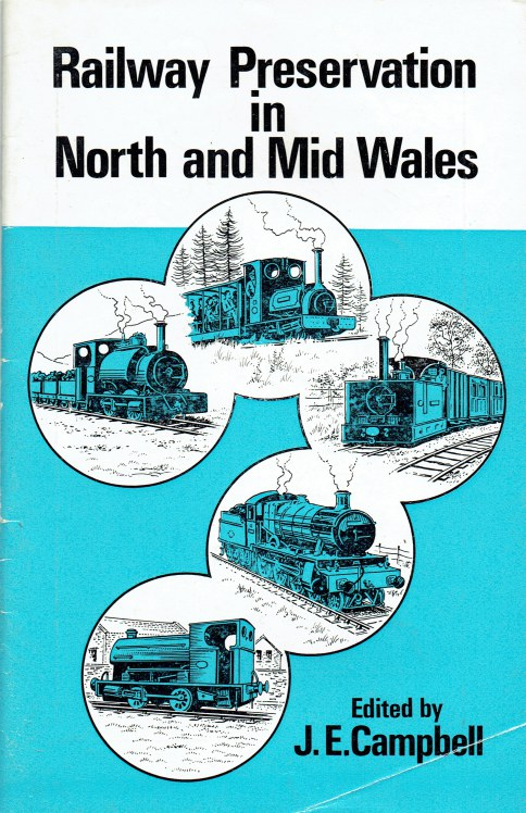 Image for RAILWAY PRESERVATION IN NORTH AND MID WALES