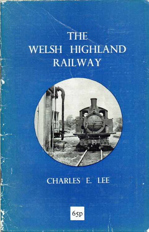 Image for THE WELSH HIGHLAND RAILWAY