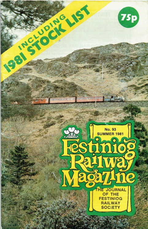Image for FESTINIOG RAILWAY MAGAZINE NO.93 SUMMER 1981