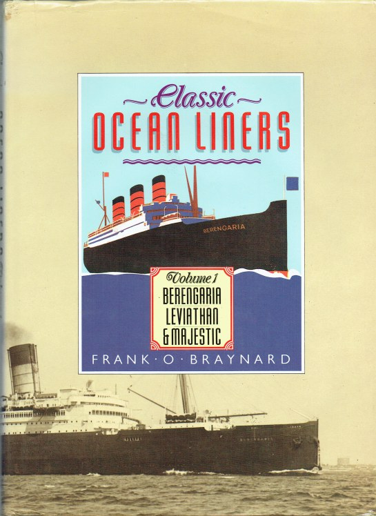 Image for CLASSIC OCEAN LINERS VOLUME 1: BERENGARIA, LEVIATHAN & MAJESTIC