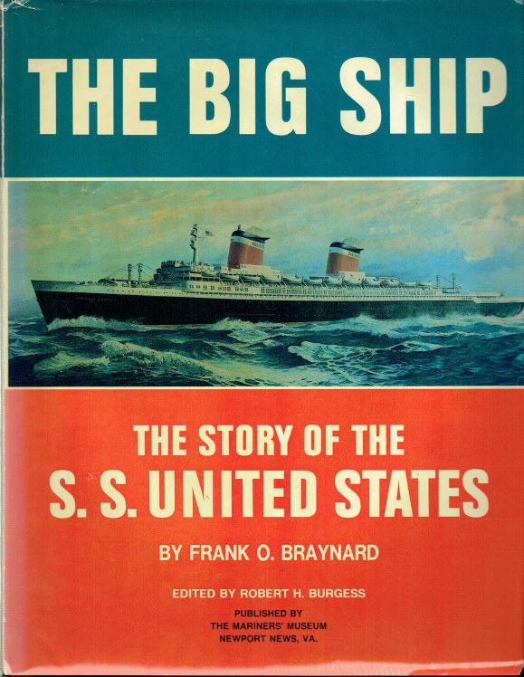 Image for THE BIG SHIP : THE STORY OF THE S.S. UNITED STATES