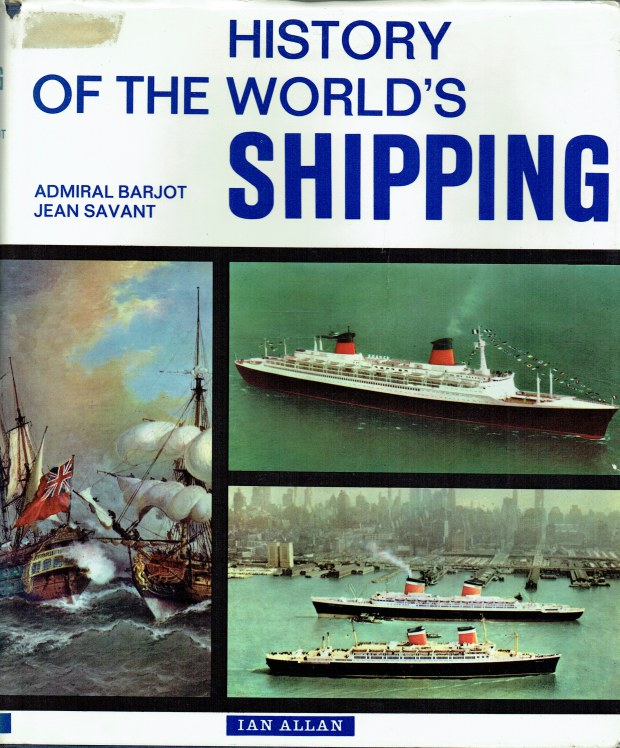 Image for HISTORY OF THE WORLD'S SHIPPING
