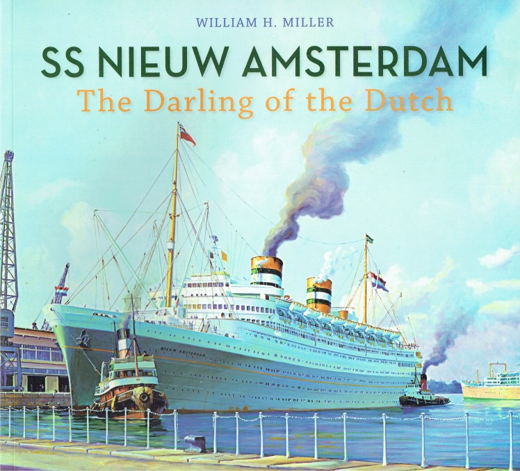 Image for SS NIEUW AMSTERDAM : THE DARLING OF THE DUTCH