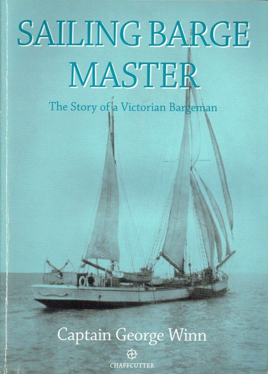Image for SAILING BARGE MASTER : THE STORY OF A VICTORIAN BARGEMAN