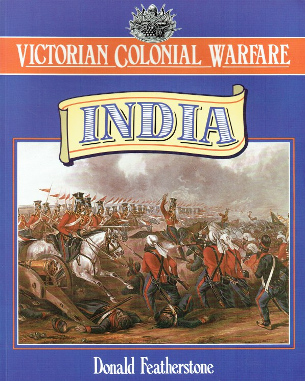 Image for VICTORIAN COLONIAL WARFARE: INDIA