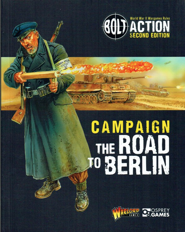 Image for BOLT ACTION SECOND EDITION CAMPAIGN: THE ROAD TO BERLIN